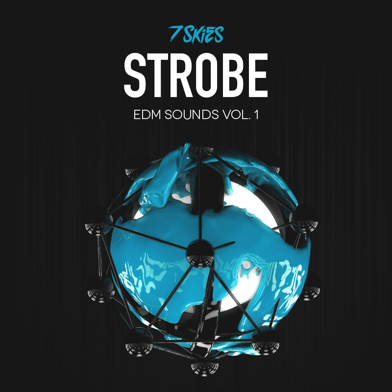 Strobe EDM Soundbank By 7 Skies
