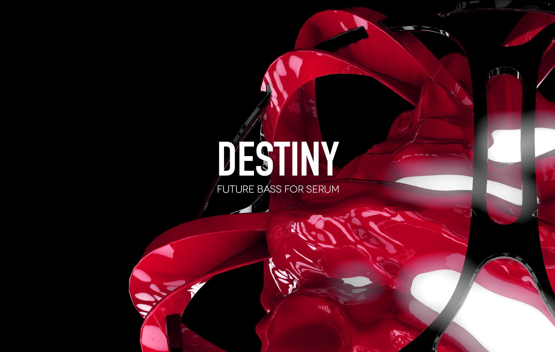 Destiny Future Bass Presets for Serum