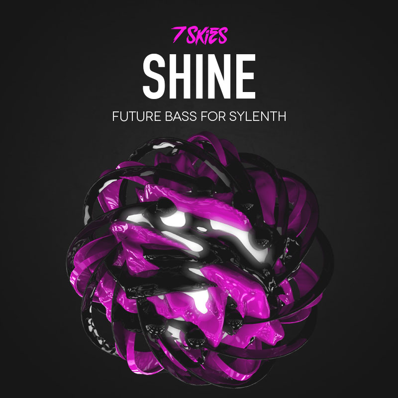 SHINE Sylenth Future Bass Presets